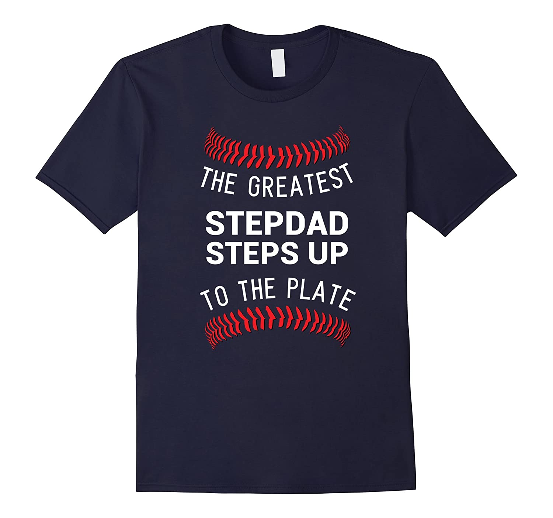 Stepdads Step Up Shirt Husband Bonus Dad Fathers Day Gift