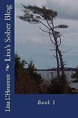 Lisa's Sober Blog Book 1 (Lisa's Sober Blog Books) Kindle Edition