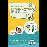MANUAL DE PRIMEROS AUXILIOS INFANTILES: GUÍA PARA PADRES Y CUIDADORES