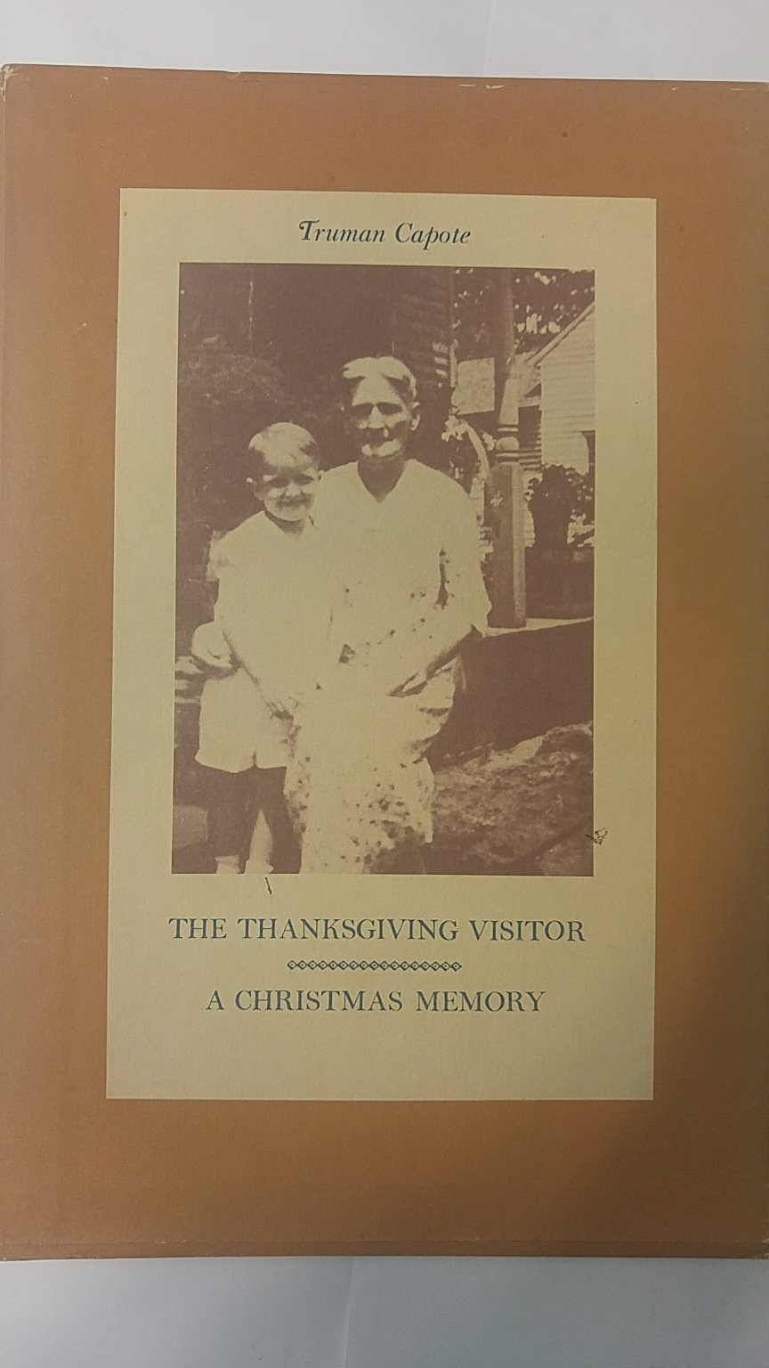 the thanksgiving visitor a christmas memory truman capote 1967 amazoncom books - A Christmas Memory Full Text