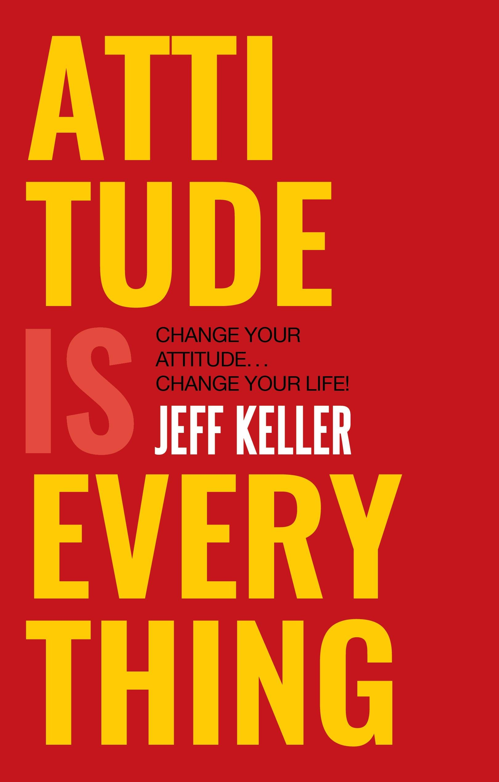 Attitude Is Everything: Change Your Attitude ... Change Your Life! (9351772071) Amazon Price History, Amazon Price Tracker