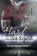 Hard Target (All or Nothing Book 1) Kindle Edition