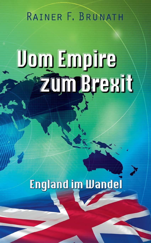 Vom Empire zum Brexit: England im Wandel