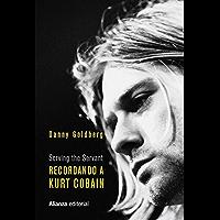 Recordando a Kurt Cobain: Serving the Servant (Libros