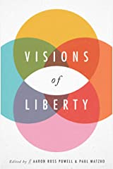 Visions of Liberty Kindle Edition
