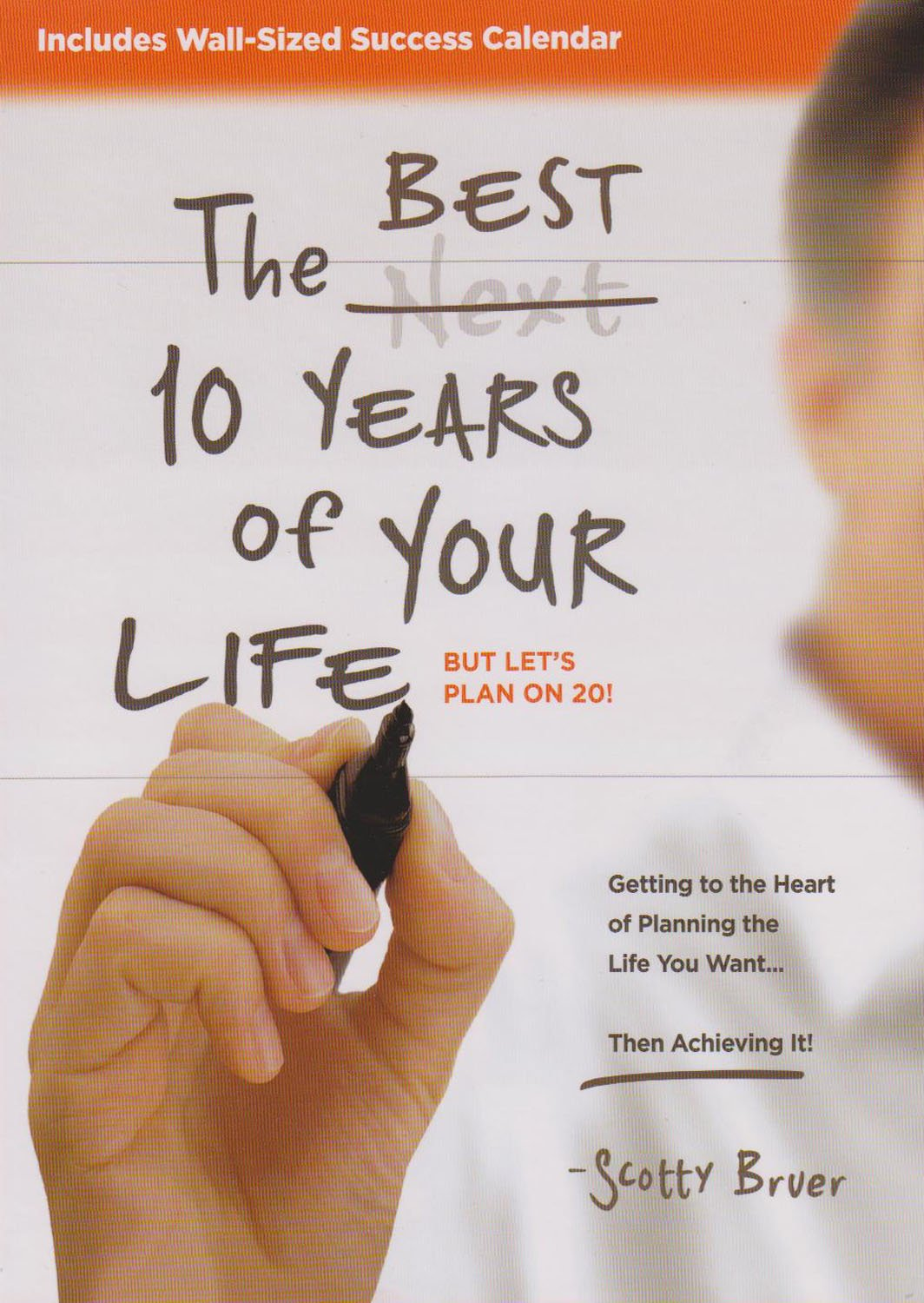 Download Best 10 Years of Your Life, But Let's Plan on 20! pdf