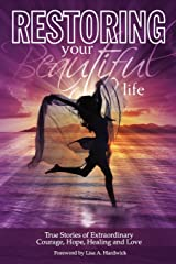 Restoring Your Beautiful Life Paperback