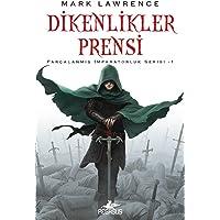 Dikenlikler Prensi: Parçalanmış İmparatorluk Serisi - 1