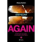 Empezar (Serie Again 1) (Spanish Edition)
