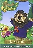 DVD le Monde de Kingsley - l'Amitié : l'Histoire de David et Jonathan - a Partir de 2 Ans