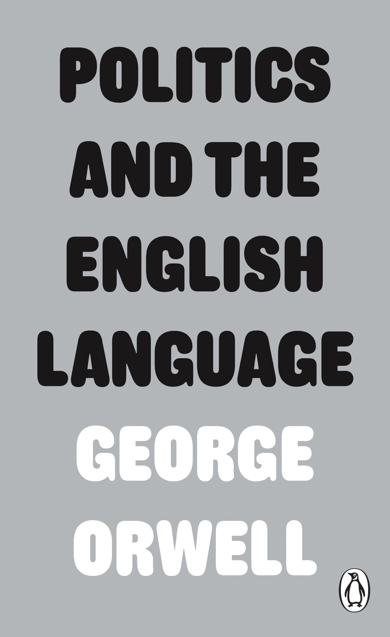 george orwell essay on writing essay on best ideas about  politics and the english language penguin modern classics politics and the english language penguin modern classics
