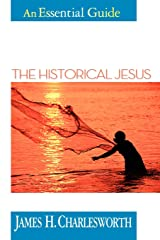 The Historical Jesus: An Essential Guide (Essential Guides) Paperback