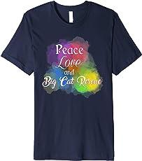 Peace, Love & Big Cat Rescue Graphic Premium Tee Shirt