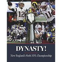 Dynasty! New England's Sixth NFL Championship
