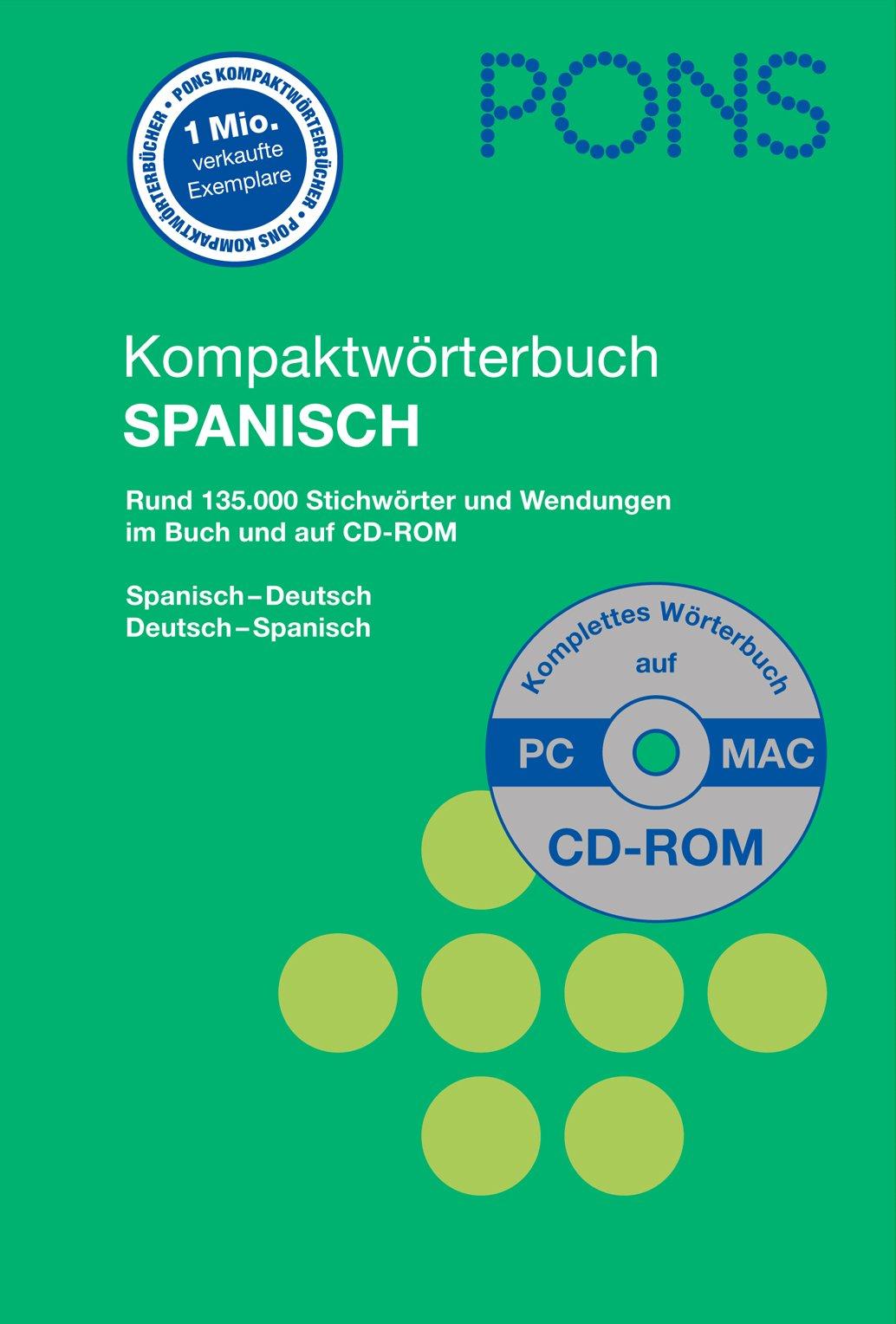 PONS Kompaktwörterbuch Spanisch mit CD-ROM: Spanisch-Deutsch/Deutsch-Spanisch