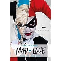 Harley Quinn: Mad Love: A DC Comics Novel