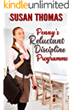 Penny's Reluctant Discipline Programme (English Edition)