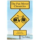 The Fun Mover Chronicles: Biking the Northern Tier