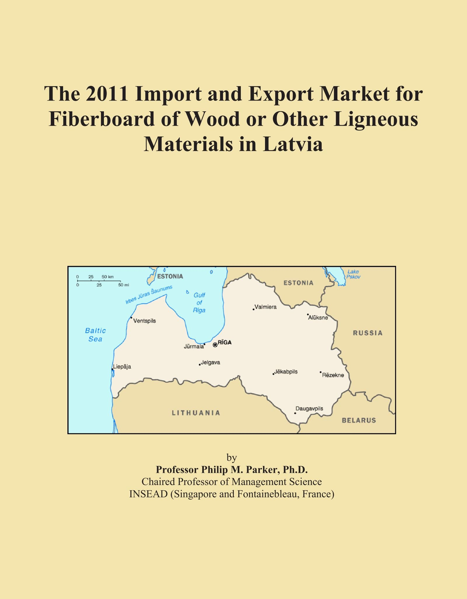 Read Online The 2011 Import and Export Market for Fiberboard of Wood or Other Ligneous Materials in Latvia pdf