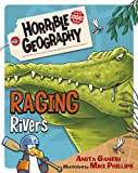 Raging Rivers (Horrible Geography)