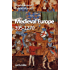 Medieval Europe, 395–1270 (English Edition)