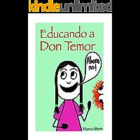 Educando a Don Temor