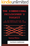 The Dimensional Philosopher's Toolkit (The Dimensional Encyclopedia Book 1)