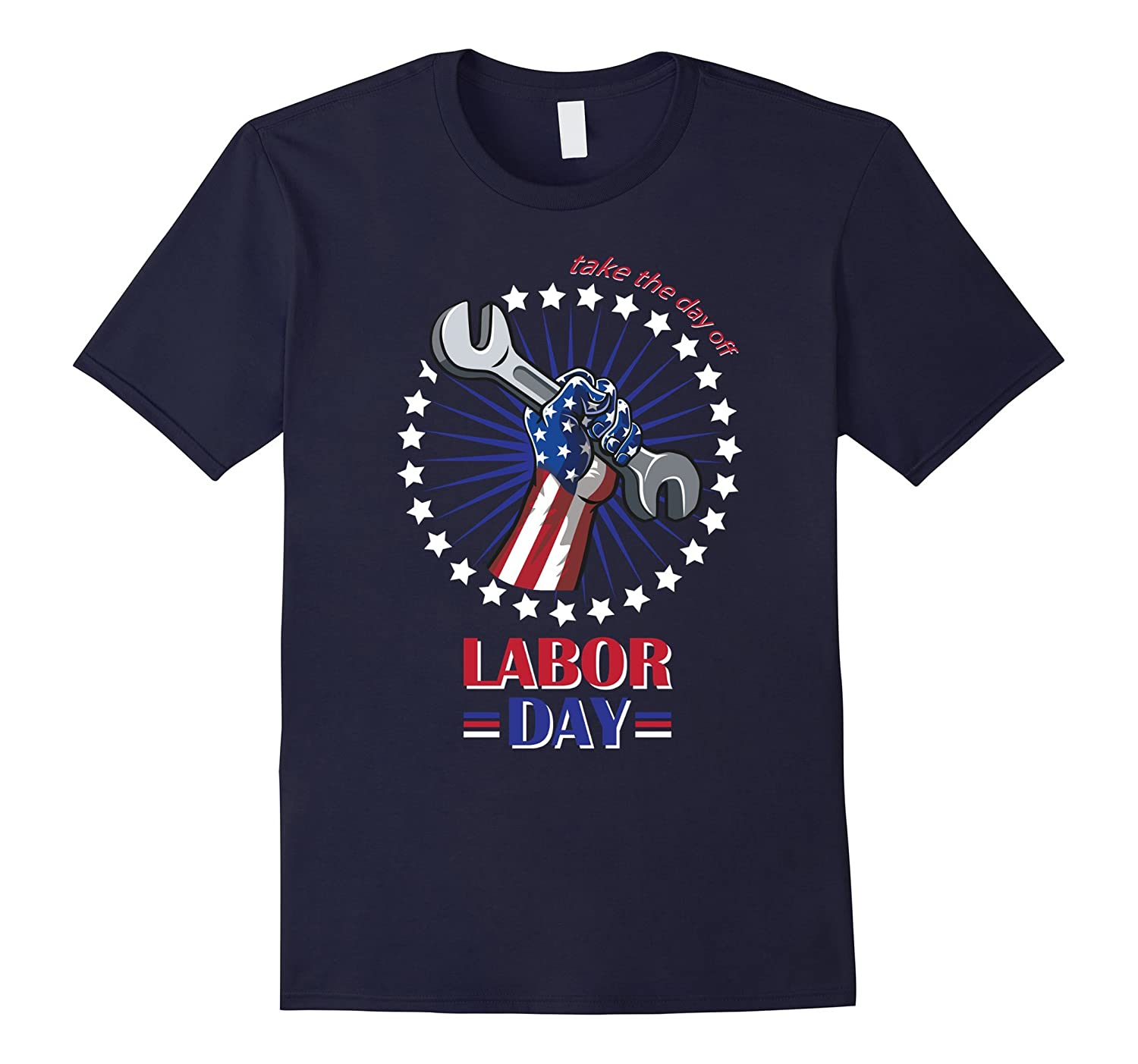 Labor Day T Shirt | Take the Day Off Tee for Hard Workers-BN