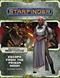 Starfinder Adventure Path Against the Aeon Throne #2 Escape from the Prison Moon