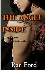 The Angel Inside (The Luminosi Brotherhood) (Volume 1) Paperback