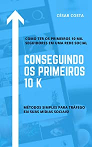 Conseguindo os primeiros 10K