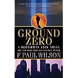 Ground Zero: A Repairman Jack Novel (Adversary Cycle/Repairman Jack Book 13)