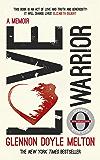 Love Warrior (Oprah's Book Club): A Memoir (English Edition)