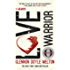 Love Warrior (Oprah's Book Club): a memoir of recovery, self-discovery and love