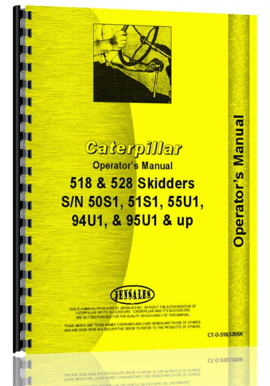 Caterpillar 518 Skidder Operators Manual: Caterpillar