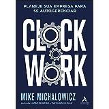 Clockwork: Planeje sua Empresa Para se Autogerenciar
