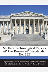 Shellac: Technological Papers of the Bureau of Standards, No. 232 Paperback
