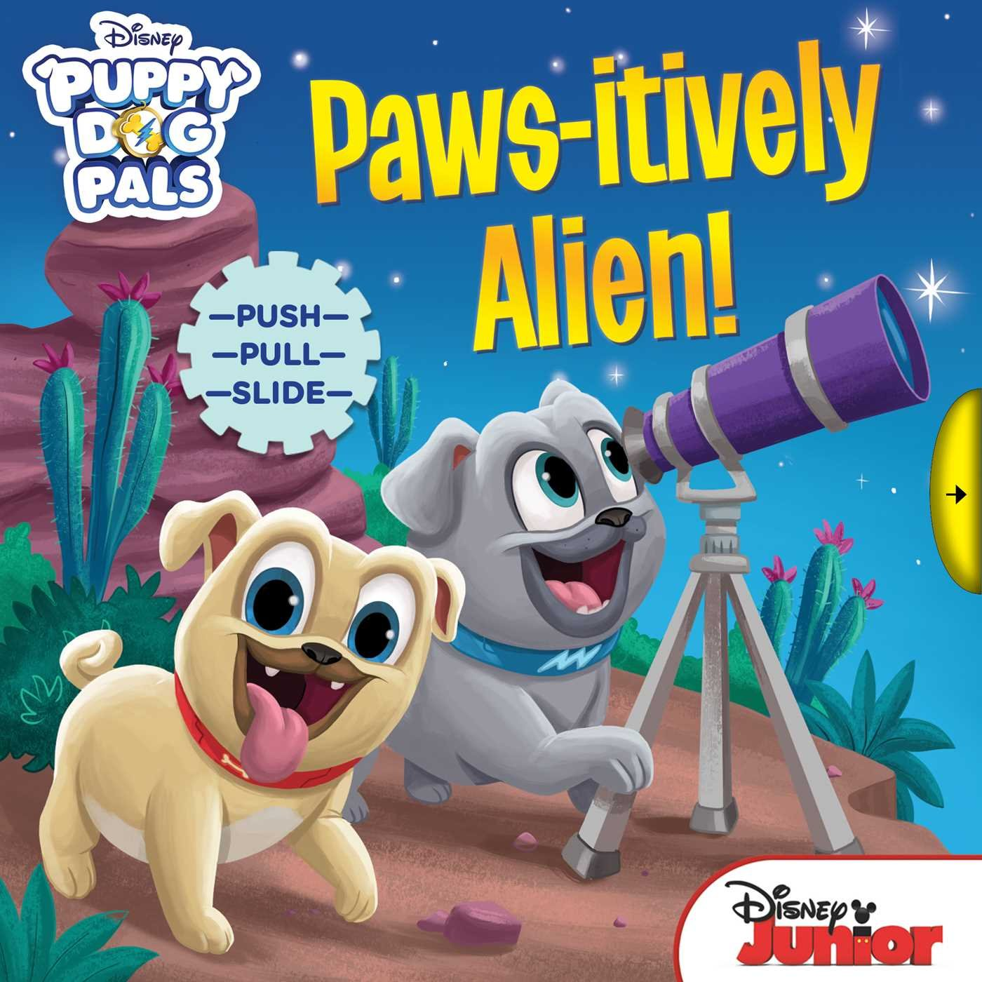 Disney Puppy Dog Pals: Paws-itively Alien! Board book – September 11, 2018