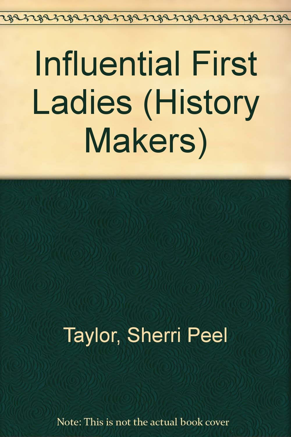 Influential First Ladies (History Makers) pdf epub