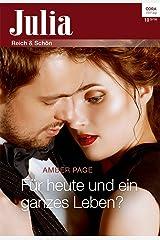 Für heute und ein ganzes Leben (Julia 10) (German Edition) Kindle Edition
