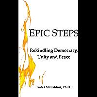 Epic Steps: Rekindling Democracy, Unity and Peace