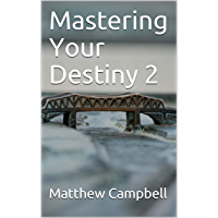 Mastering Your Destiny 2 (English Edition)