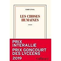 Les choses humaines - Prix Interallié 2019 & Prix Goncourt des Lycéens 2019