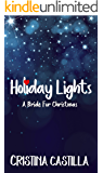 Holiday Lights: A Bride for Christmas Romance (A Holiday Forever Romance Book 1)
