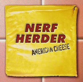 American Cheese Nerf Herder Amazonde Musik