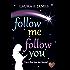 Follow Me Follow You (Chesil Beach Book 2)