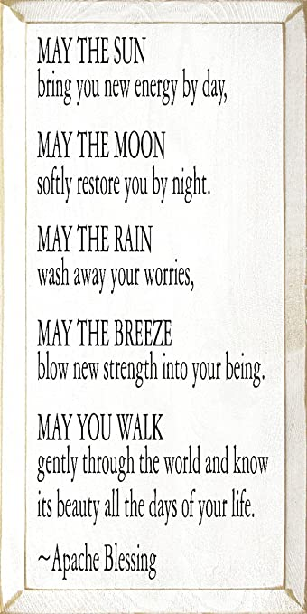 82ea26f0b8 Amazon.com  Sawdust City Wooden Sign - May The Sun Bring You New Energy by  Day. - Apache Blessing (Old Cottage White)  Home   Kitchen