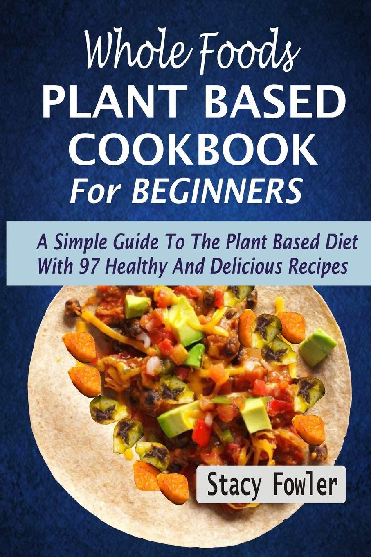 plant based diet simple recipe