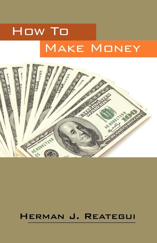 How To Make Money pdf epub
