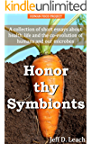 Honor thy Symbionts